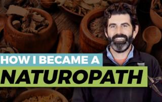 Becoming a naturopath Dr. Adam Silberman