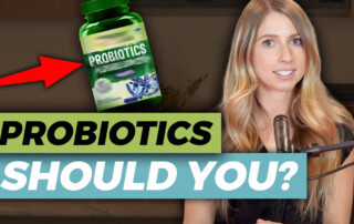should you take probiotics